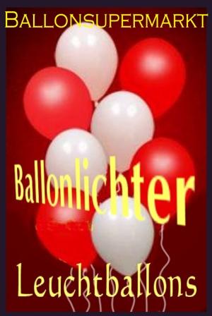 Ballonlichter, Leuchtballons